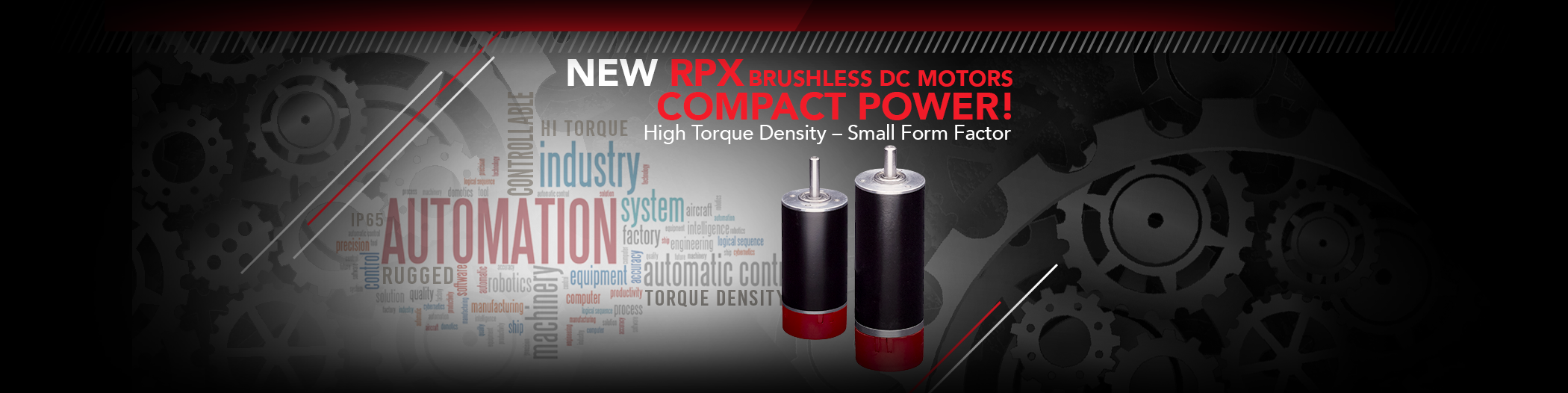 New RPX Brushless DC Motors; Compact Power! High Torque Density - Small Form Factor