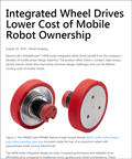 Integrated Wheel Drives Lower Cost of Mobile Robot Ownership