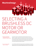Selecting a Brushless DC Motor or Gearmotor in 6 Steps