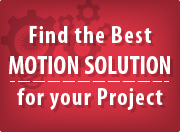 Find the Best Motion Solution for Your Project